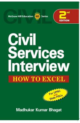 Civil Services Interview How To Excel