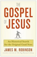 Gospel Of Jesus - Historical Search For The        Original Good News