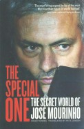 Special One : The Secret World Of Jose Mourinho