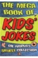 Mega Book Of Kids Jokes