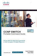 Ccnp Switch Portable Command Guide: All The Switch 642-813 Commands In One Compact Portable Resou