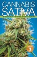 Cannabis Sativa Volume 3: The Essential Guide to the World's Finest Marijuana Strains