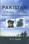 Pakistan : A Mullah Military Enterprise Unlimited