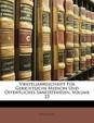 Vierteljahrsschrift Fur Gerichtliche Medicin Und Offentliches Sanitatswesen, Volume 23