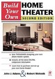 Build Your Own Home Theater / Edition 2
