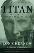Titan The Life Of John D Rockefeller