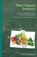 Plant Natural Products : Synthesis Biological Functions & Practical Applications