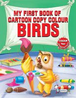 My Firts Book Of Cartoon Copy Colour Birds