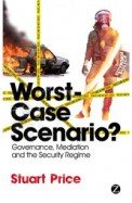 Worst Case Scenario : Governance Mediation & The Security Regime