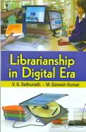 Librarianship In Digital Era