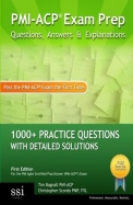 PMI-Acp Exam Prep: 1000] PMI-Acp Practice Questions with Detailed Solutions