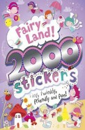 Fairy Land 2000 Stickers Tiny Twinkly Friendly & Fun