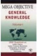 Mega Objective General Knowledge Vol 1 : Code D-13