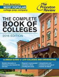 The Complete Book of Colleges, 2016 Edition (College Admissions Guides)