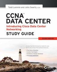 Ccna Data Center Introducing Cisco Data Center Networking Study Guide Exam 640-911