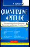 Quantitative Aptitude : Comprehensive Book For     Various Recruitment & Entrance Exam : R-1121