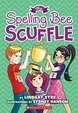 The Spelling Bee Scuffle (Sylvie Scruggs)