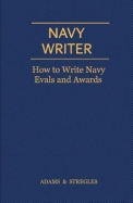 Navy Writer: How to Write Navy Evals and Awards