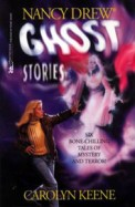 The Campus Ghost/The Ghost Dogs of Whispering Oaks/Blackbeard's Skull/The Ghost Jogger/The Curse of the Frog/The Greenhouse Ghost (Nancy Drew Ghost Stories 1, 27, 59, 89, 107 & 133)