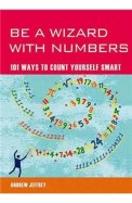Be A Wizard With Numbers 101 Ways To Count         Yourself Smart