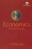 Economics : A Primer For India