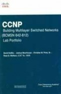 Ccnp Building Multilayer Switched Networks Bcmsn 642-812 Lab Portfolio