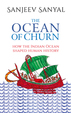 Ocean Of Churn : How The Indian Ocean Shaped Human History