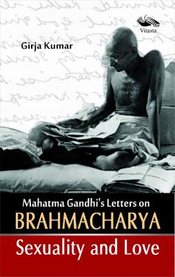 Mathama Gandhis Letter On Brahachartya