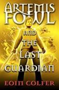 Artemis Fowl & The Last Guardian