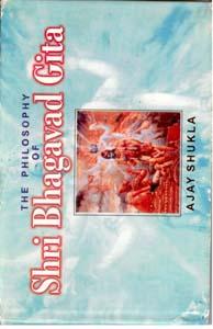 Philosophy Of Shri Bhagavad Gita