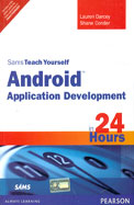 Sams Teach Yourself Android Application            Development In 24 Hours W/Cd