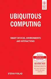 Ubiquitous Computing - Smart Devices Environments & Interactions