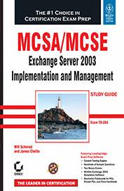 Mcsa Mcse Exchange Server 2003 Implementation & Management Study Guide Exam 70-284 W/Cd