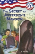 Secret At Jeffersons Mansion : Capital Mysteries   11