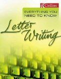 Everything You Need to Know-Letter Writing