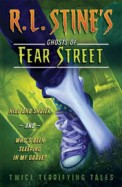 Hide & Shriek & Whos Been Sleeping In My Grave :  Ghosts Of Fear Street