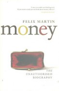 Money : The Unauthorised Biography
