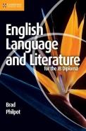 English Language & Literature For The Ib Diploma