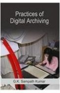 Practices Of Digital Archiving