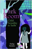 Dark Room : Child Sexuality In India