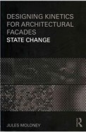 Designing Kinetics For Architectural Facades       State Change