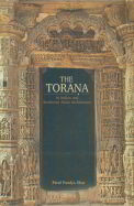 Torana : In Indian & Southeast Asian Architecture