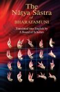 NATYA SASTRA OF BHARATAMUNI
