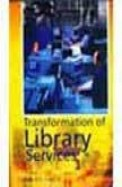 Transformation Of Library Services