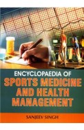 ENCY OF SPORTS MEDICINE and HEALTH MANAGEMENT