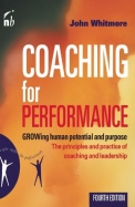 Coaching For Performance - Growing Human Potential & Purpose The Principles & Practice Of Coachin