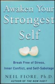Awaken Your Strongest Self - Break Free Of Stress  Inner Conflict & Self Sabotage