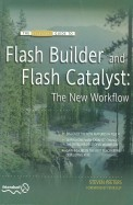 Essential Guide To Flash Builder & Flash Catalyst The New Work Flow