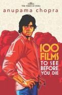 100 Films To See Before You Die