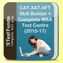 CAT-XAT-IIFT Skill Builder + Complete MBA Test Centre (2015-17)